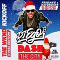 DJ EGO- DASH RADIO: THE CITY (CHRISTMAS EDITION)(DIRTY)