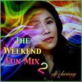 DJ Chrissy ~ The Weekend Fun Mix 2