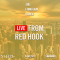 The Funktion House presents Live from Red Hook featuring Dj Skribble - Live set 07-12-2016
