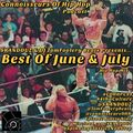 Connoisseurs Of Hip Hop Podcst ep99 Best Of June/July