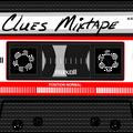CLUES MIXTAPE