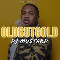DJ Mustard   @intheorious   #OldButGold Vol 23