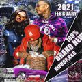 2021 February 100% Brand New Hot Hiphop, R&B