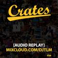 Crates Episode 10 - Hip Hop and R&B (Replay Jan 4 2021)