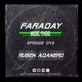 Faraday Music Radio w/ RUBEN ADANERO #046