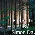 """""""Forest TECH"""" by Simon David. 12 February 2021"""