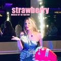 I LOVE DJ BATON - STRAWBERRY