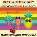 Best Summer 2021 (DeepHouseVocal & NuDiscoHouse)-Massimiliano Bosco Dj