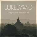 DJ Luke pres. Luke David - Progressive Election #6
