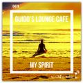 Guido's Lounge Cafe Broadcast 0470 My Spirit (20210305)