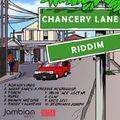 Chancery Lane Riddim Mix (DJ Kanji)