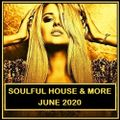 Soulful House & More June 2020