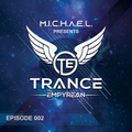 Trance Empyrean 002 Hosted by Auralight with 'Unique DeeJay & Wonderboy'