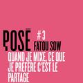POSÉ #3 - Fatou Sow, dj et professeure de français pour primo-arrivants