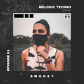 Melodic Techno Mix By Smokey