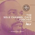 SCC542 - Mr. V Sole Channel Cafe Radio Show - July 2nd 2021 - Hour 2