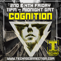 COGNITION - TECHNO CONNECTION - Fri June 11th 2021 - Debut