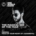 Magical 500 of the Year - Tomorrowland One World Radio (mixed live by Sunnery James & Ryan Marciano)