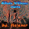 DJ. Majcher - Club Vibes 2021