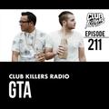 Club Killers Radio #211 - GTA