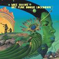 Mike Shawe Brit Funk Boogie Lockdown Mix