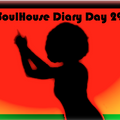 SoulHouse Diary Day 29