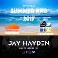 DJ Jay Hayden - Summer RnB Mix 2017