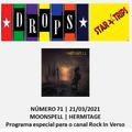 Drops Star Trips nº 71 - 21/03/2021 - Moonspell (Especial para o Rock In Verso)