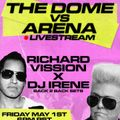 Richard Vission & DJ Irene - Dome vs Arena (2020)