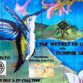 Smoke Break Crew presents The Weekly Re-Up w/Dominik Audio