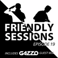 2F Friendly Sessions, Ep. 19 (Includes Gazzo Guest Mix)