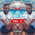 @SHAQFIVEDJ - Shaq Selection Vol.11