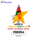 Mose N - Guest Set @ Pro FM Party Mix (19.12.2020)