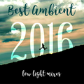 Best Ambient of 2016