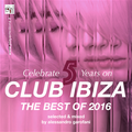 CLUB IBIZA SHOW BEST OF 2016