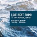 Tenuary @ TESTFM – Love Right Sound #4 p.1 – 16.4.16