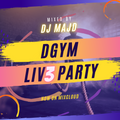 D-GYM LIVE PARTY #3 - Mixed by DJ MAJD - DGYMLIVEPARTY
