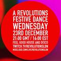 A Revolutions Festive Dance | Radio Stream #28 - 23rd December 2020 [EDITED STREAM]