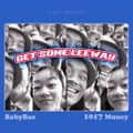 Get Some Leeway - BabyBae & 1017 Muney