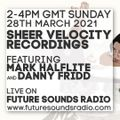 Sheer Velocity Radio Show Archive 28th March 2021