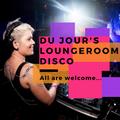 Du Jour's Lounge Room Disco Nov 14