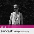 sinncast* #010 - Aérotique (sinnmusik* / CH)