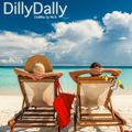 [ Dilly Dally ] ChillMix by Mr.K.
