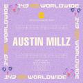AUSTIN MILLZ - U UP? OCTOBER 2020