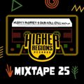 MIGHTY PROPHET'S DUB ROLL CALL #25 by Higher Regions Records