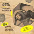 Abhi Meer – Distant Corners (08.30.20)