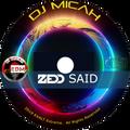 "DJ Micah with Elemental present ""ZEDD Said"". A Stealth Project."