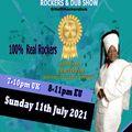 ROCKERS & DUB SHOW SUNDAY 11TH JULY 21