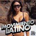 Movimiento Latino #104 - DJ Mad Maxx (Reggaeton Mix)