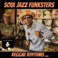 Soul Jazz Funksters - Reggae Rhythms